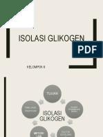 Isolasi Glikogen Klp6 Rabupagi