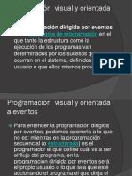 Programacion visual y orientada a eventos.