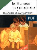23298935-La-Cultura-Huachaca-O-El-Aporte-de-La-Television-Pablo-Huneeus.pdf