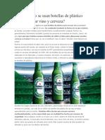 Por Qué No Se Usan Botellas de Plástico Para Envasar Vino y Cerveza