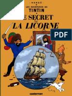 11 - Tintin Et Le Secret de La Licorne Tome 11