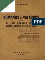 [1939] Toli Hagi-Gogu - Romanus şi Valachus sau ce este romanus, roman, român, aromân, valah şi vlah.pdf