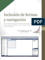 Inclusión de Formas y Navegación