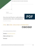 Escola Da Ponte Radicaliza a Ideia de Autonomia Dos Estudantes - Educação Integral