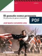 El pasado como presente_ 50 peliculas de g - Jose Maria Caparros Lera.pdf