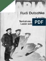 Rudi Dutschke - Lenin. Tentativa de Poner a Lenin Sobre Los Pies