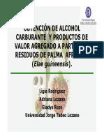 Obtención de Alcohol Carburante a Partir Rechazos de Palma Africana (RODRIGUEZ Ligia)