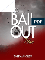 The Bail Out Plan -Emeka Anslem