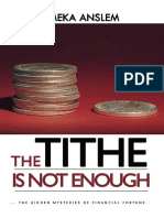 The Tithe is Not Enough - Emeka Anslem