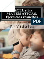 Excel y Las Matemáticas. Ejercicios Resueltos - P. Vidales