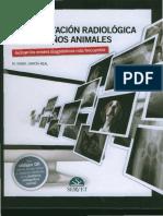 Atlas de Interpretación Radiológica en Pequeños Animales. M. I. García Real N