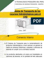 El Sistema de Transporte de los recursos hidrobiológicos para el CHD