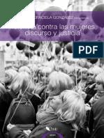 Violencia Contra Las Mujeres, Discursos en Juego y Acceso a La Justicia
