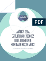 Análisis de La Estructura de Negocios en La Industria Danálisis de Lae Hidrocarburos de México. Autor- Omar Escamilla Haro Coordinación- Tamar Ayrikyan