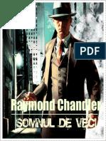 Raymond Chanlder - Somnul de veci.docx