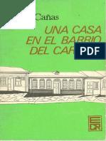 Una casa en el barrio del Carmen by Alberto Cañas (4ta Ed 1978).pdf