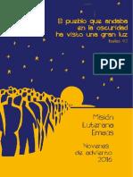 El pueblo que andaba en tinieblas - Novena 2016