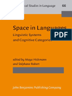 (Typological Studies in Language 66) Maya Hickmann (Ed.), Stéphane Robert (Ed.)-Space in Languages_ Linguistic Systems and Cognitive Categories-John Benjamins Publishing Company (2006)