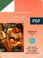 El Mundo Moderno. Europa, América y La Banda Oriental en Los Siglos XVI Al XVIII (Monteverde)