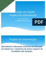 Projeto Ed. Em Saúde