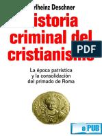 Historia Criminal Del Cristianismo - Karlheinz Deschner.