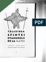 Sf Teofilact Al Bulgariei - Talcuire Ev Matei
