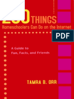 250 Things Homeschoolers Can Do On