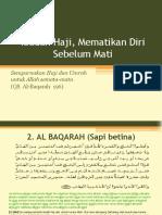 Ibadah Haji, Mematikan Diri Sebelum Mati
