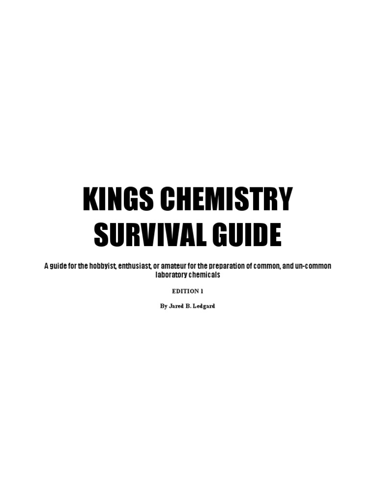 22590130 kings chemistry survival guide a guide for the hobbyist rh scribd com organic chemistry lab survival guide chemistry survival guide pdf