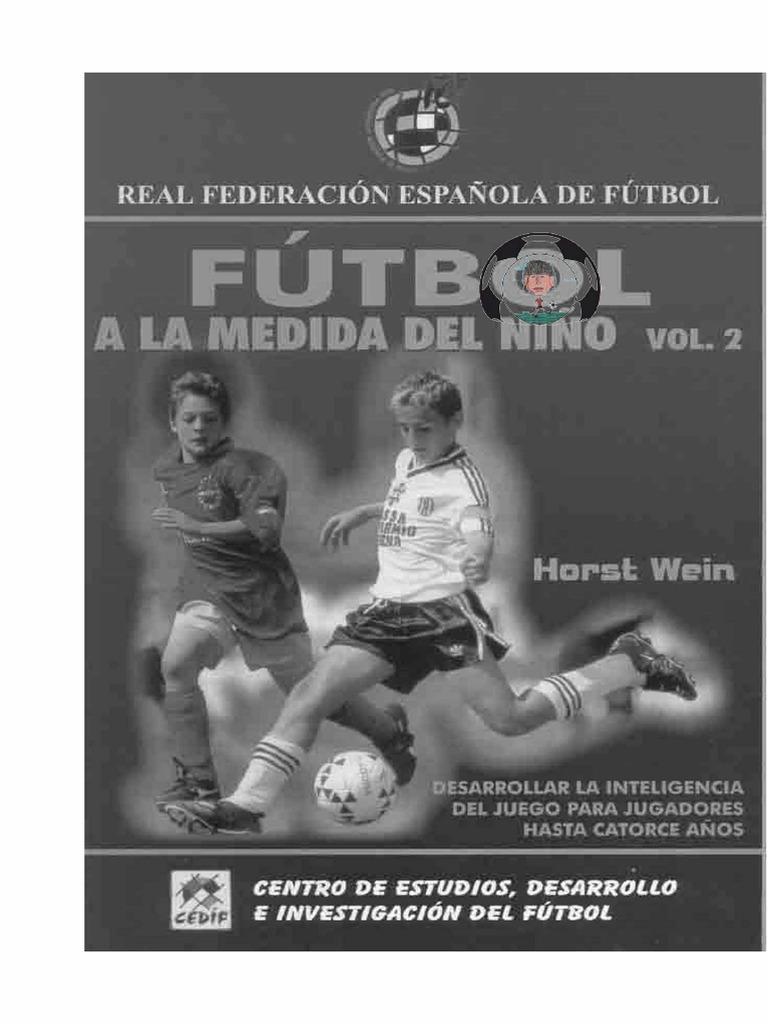96b2c2de625c5 Libro Fútbol a La Medida Del Niño 1-2