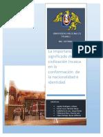 La Importancia y El Significado de La Civilización Incaica en La Conformación de La Nacionalidad e Identidad