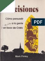Mark Finley, Decisiones, cómo persduadir a la gente en favor de Cristo (1993).pdf