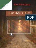 Nicu Nicolaescu - Fluturele Alb