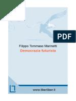 Marinetti Democrazia Futurista