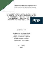 Analisis de Factores Intervinientes en Casos de Abortos Espontáneos en Jóvenes de 19 a 23 Años de Edad Atendidas en El Hospital Santa María Del Socorro en El Último Trimestre Del Año 2016 en La Ciudad de Ica