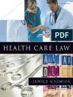 Janice L. Kazmier Health Care Law