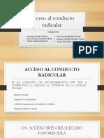 Accesos de Conductos Radiculares