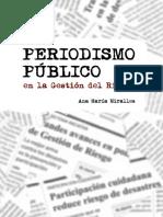 Periodismo Público en La Gestión Del Riesgo - Miralles