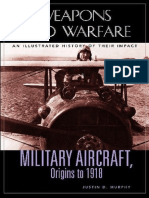Justin Murphy-Military Aircraft, Origins to 1918, an Illustrated History