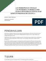 Hubungan Persepsi Dan Tingkat Pengetahuan Penderita Tuberkulosis Dengan Kepatuhan Pengobatan Di Wilayah Kerja Puskesmas Buleleng 1