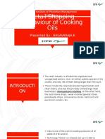 Retail Shopping Behaviour of Cooking Oils