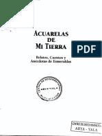Jara. Acuarelas de Mi Tierra. Relatos, Cuentas y Anécdotas de Esmeraldas, Ecuador
