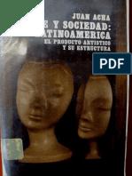 ACHA, juan. Arte y sociedad  Latinoamericana. El producto artístico y su estructura.pdf