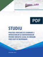 Studiu PRACTICA JUDICIARA Circuitul Ilegal de Droguri