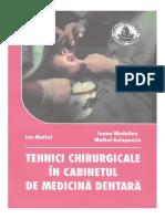 Dr. Ion MAFTEI - Tehnici Chirurgicale În Cabinetul de Medicină Dentară
