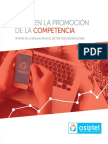 Hitos en La Promocion de La Competencia. Aportes de La REgulación en El Sector Telecom. Osiptel 2016