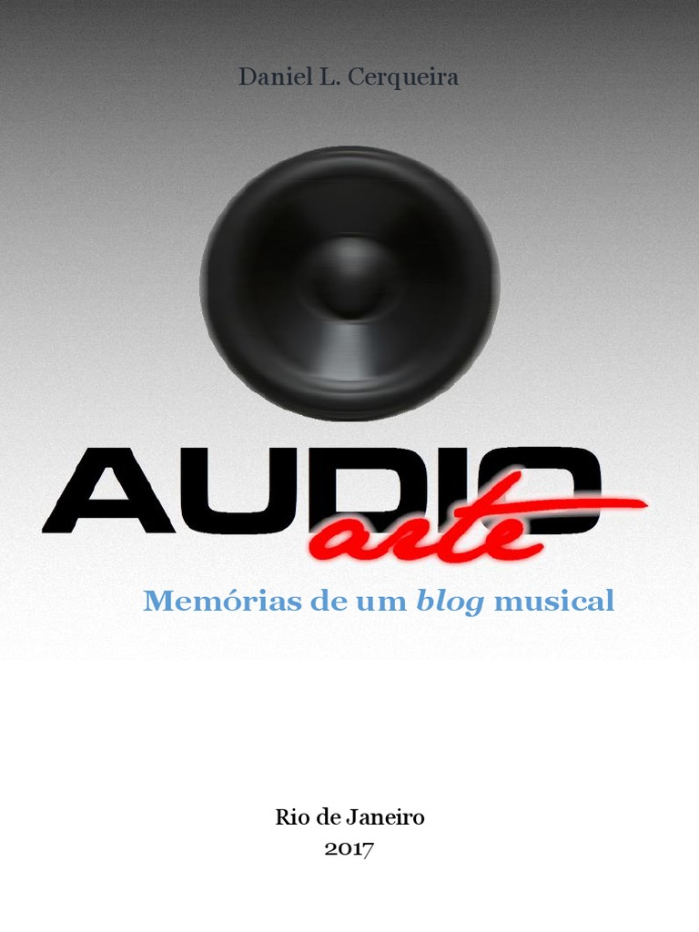 f8e1712285573 LIVRO DANIEL LEMOS Audio-Arte Memorias de Um Blog Musical l