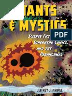Jeffrey J. Kripal - Mutants and Mystics