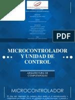 DIAPOSITIVAS MICROCONTROLADOR Y UNIDAD DE CONTROL.pdf