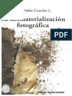La desmaterialización fotografica